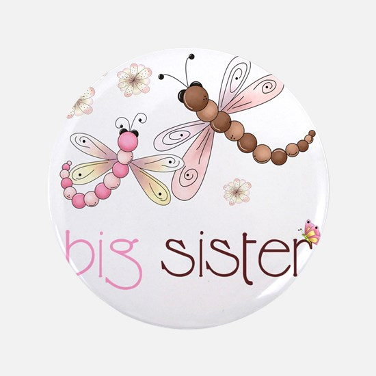 """big sister drgonfly 2 3.5"""" Button"""
