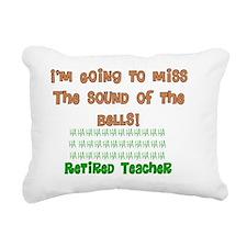 retired teacher i will m Rectangular Canvas Pillow