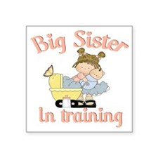 "big sister training Square Sticker 3"" x 3"""