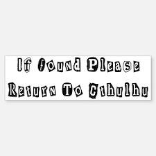 Return to Cthulhu Bumper Bumper Bumper Sticker