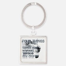 4thingsgreater2 Square Keychain