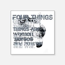 "4thingsgreater2 Square Sticker 3"" x 3"""