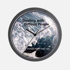 dealing with difficult people Wall Clock