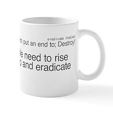 eradicate-plutocracy Mug
