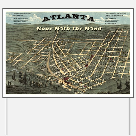 Atlanta of Gone with the Wind Yard Sign