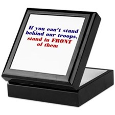 Stand in front of them... Keepsake Box