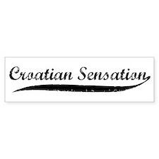 Croation Sensation Bumper Bumper Sticker