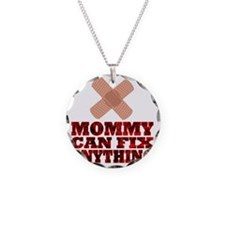 Mommy can fix anything Necklace