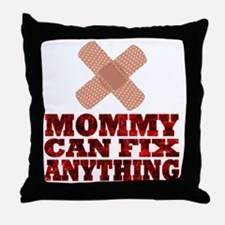 Mommy can fix anything Throw Pillow