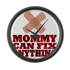 Mommy can fix anything Large Wall Clock