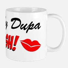 Kiss My Dupa Im Polish Mug