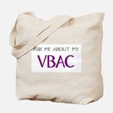 Ask Me About My VBAC Tote Bag