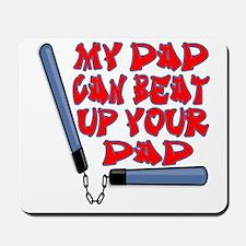 my dad beat up Mousepad