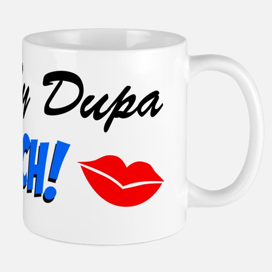 Kiss My Dupa Im Czech Mug