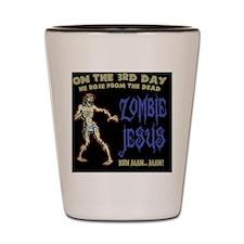 zombie-jesus-BUT Shot Glass