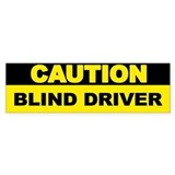 Caution blind driver Single