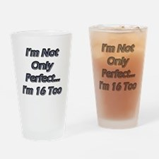 Perfect male 16 copy Drinking Glass