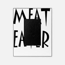 MEAT EATER BLACK 1 Picture Frame