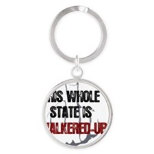 whole-state-is-walkered-up-FINGER1 Round Keychain