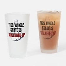 whole-state-is-walkered-up-FINGER1 Drinking Glass