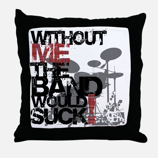 Without-Me-Band-Suckbk Throw Pillow