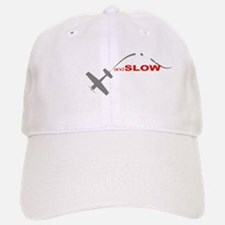 low and slow Baseball Baseball Cap