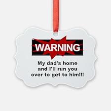 Warning Ornament
