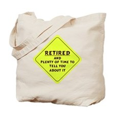 Retired Caution Sign Tote Bag