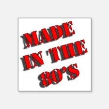 "Made in the 80s Square Sticker 3"" x 3"""
