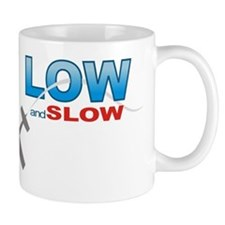 low and slow wht Mug