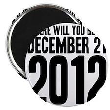 December 21 W Magnet