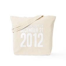 December 21 B Tote Bag