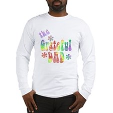 the_grateful_dad_4 Long Sleeve T-Shirt