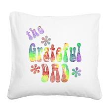 the_grateful_dad_4 Square Canvas Pillow