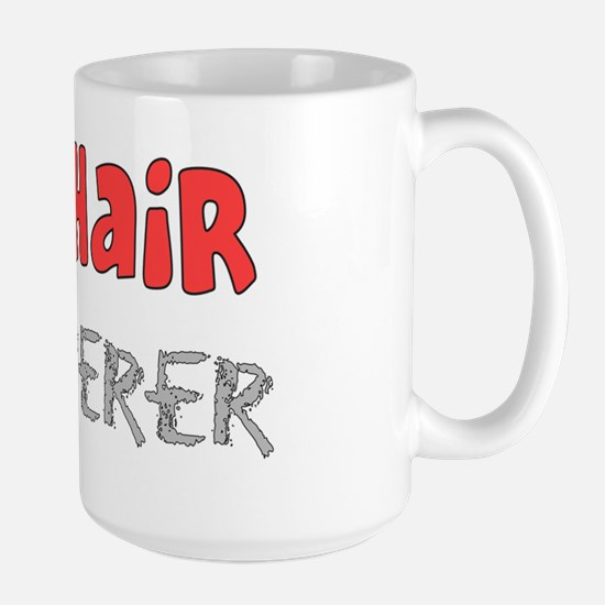 The hair whisperer RED 2011 Large Mug