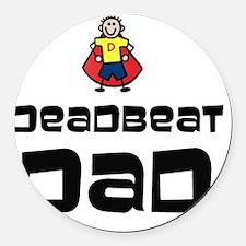Deadbeat Dad Round Car Magnet
