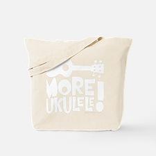 More Ukulele! Tote Bag