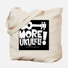 More Ukulele! Tote Bag