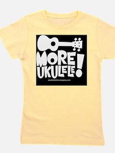 More Ukulele! Girl's Tee