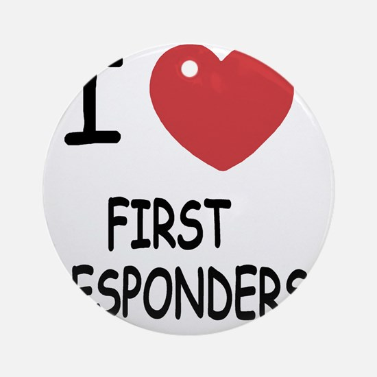 FIRST_RESPONDERS Round Ornament