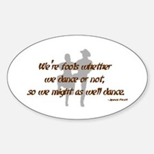Country Dance Fools Sticker (Oval)