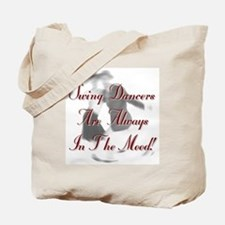 Always In the Mood Tote Bag