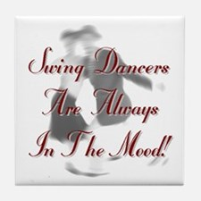 Always In the Mood Tile Coaster
