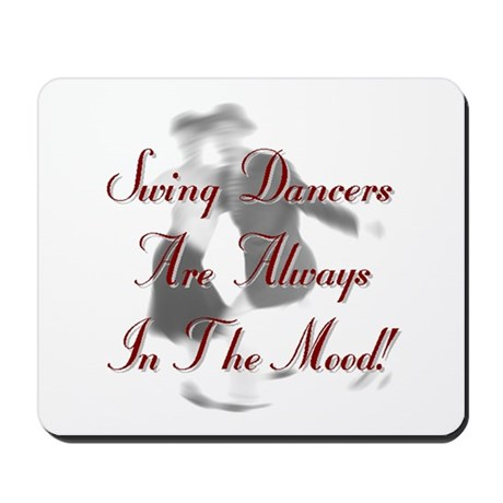 Always In the Mood Mousepad