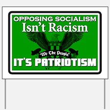 patriotism2 Yard Sign