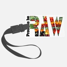 proud to be raw II Luggage Tag