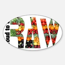 proud to be raw II Decal