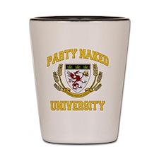 PARTY_NAKED_UNIVERSITY_temp_boxerbrief Shot Glass