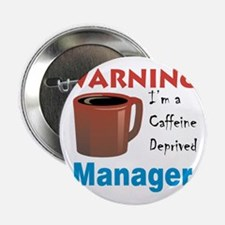 """Warning2 Manager10x10 2.25"""" Button"""