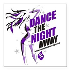 "Dance Shirt NightAway Square Car Magnet 3"" x 3"""